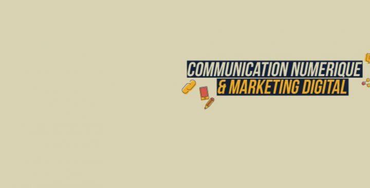 Communication numérique & marketing digital